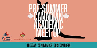 Canadian Australian Academic Pre-Summer Meet Up