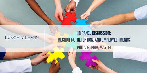 HR Panel Discussion: Recruiting, Retention and Employee Trends 5/14/2020