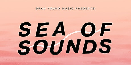 SEA OF SOUNDS LAUNCH tickets