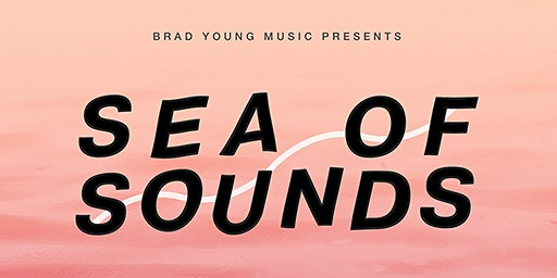 SEA OF SOUNDS LAUNCH