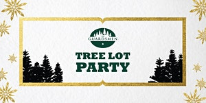 The Guardsmen Tree Lot Party