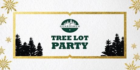 The Guardsmen Tree Lot Party tickets