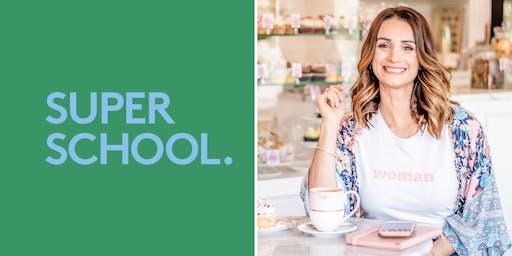 Super School - know and nourish your superpowers with Melanie Hansen