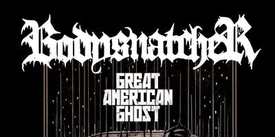 Bodysnatcher, Great American Ghost, Born A New, Distinguisher