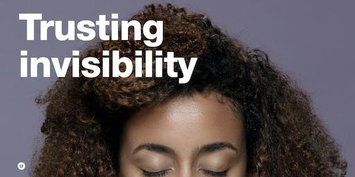 Trusting Invisibility