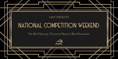 AMIC National Competitions Weekend tickets