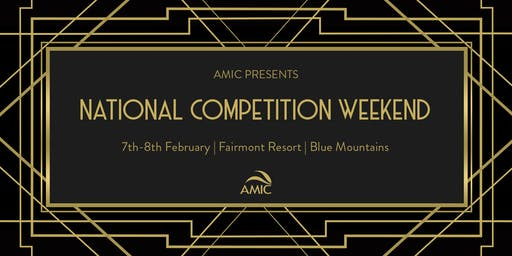 AMIC National Competitions Weekend