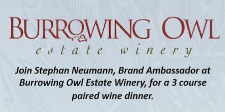 Brand Ambassador Burrowing Owl Estate Winery Dinner with Stephan Neumann tickets
