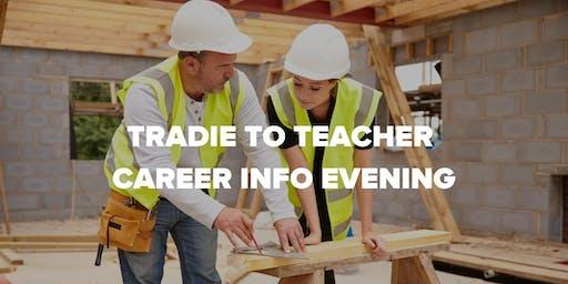 Tradie to Teacher Career Information Evening