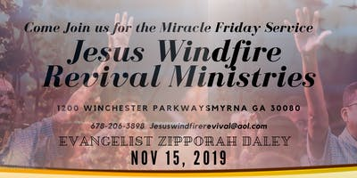Miracle Friday with Jesus Wind fire Revival Ministries Atlanta