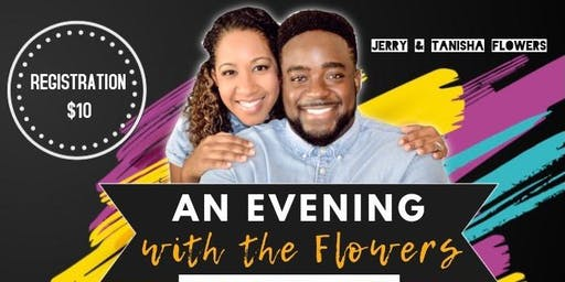 An Evening With The Flowers