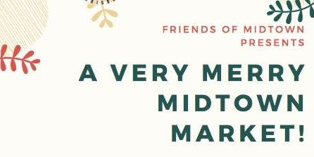 A Very Merry Midtown Market