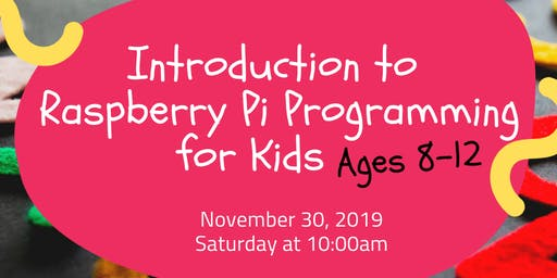 Introduction to Raspberry Pi Programming for Kids
