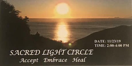 Sacred Light Circle—Accept, Embrace, Heal tickets