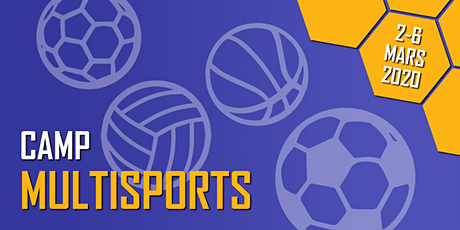 Camp Multisports - Camp de la relâche 2020 (2 au 6 mars 2020) (U5-U14) (Filles & Garçons) billets