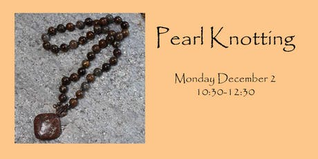 Pearl Knotting tickets
