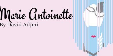 Marie Antoinette Theatre Production