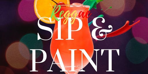 Reggae SIP & PAINT Night