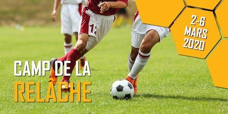 Camp de soccer - Camp de la relâche 2020 (2 au 6 mars 2020) (U5-U16) (2015-2004) (Filles & Garçons) billets