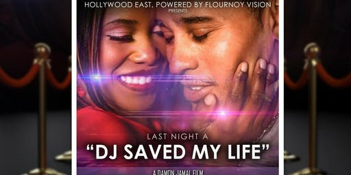 """Last Night A DJ Saved My Life"" VIP screening"