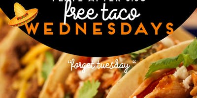 FREE TACO WEDNESDAYS & Comedy