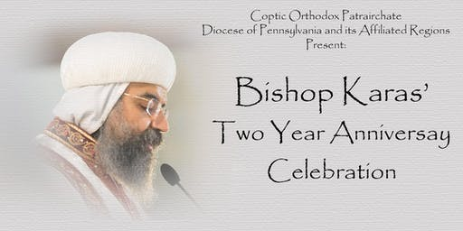 Bishop Karas' Two Year Anniversary Celebration
