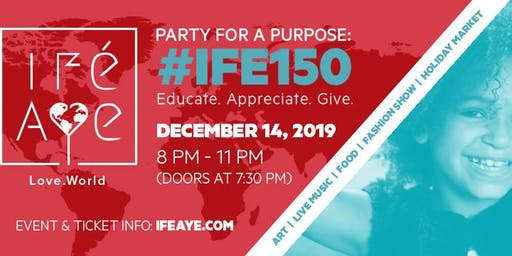 IFE AYE (Love.World):Party For A Purpose  for Orphans & Anti-Trafficking