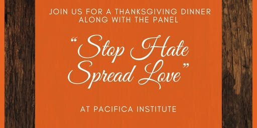 "Panel & Thanksgiving Dinner ""Stop Hate Spread Love"""