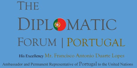 The Diplomatic Forum / Portugal tickets