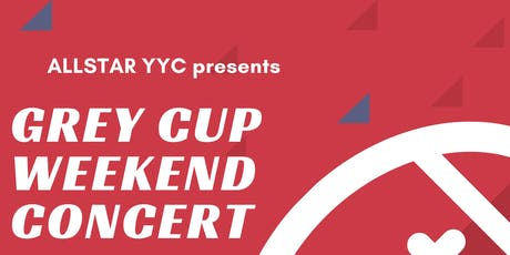 Grey Cup Weekend Concert tickets