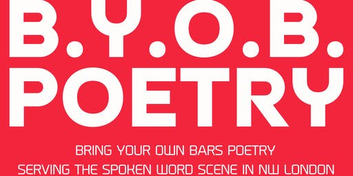 BYOB Poetry - Bring Your Own Bars Poetry - Launch event!