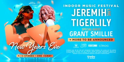 LOVE NYE (Indoor Music Fest) at Crown Melbourne ft. JEREMIH + TIGERLILY