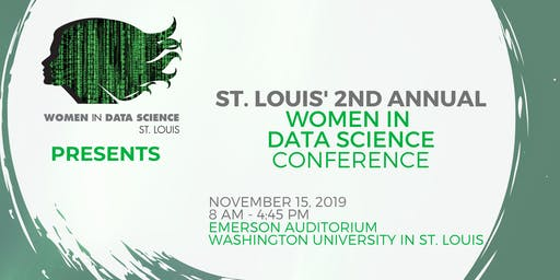 Women in Data Science, St. Louis, 2019