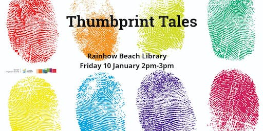 Thumbprint tales -  Rainbow Beach Library