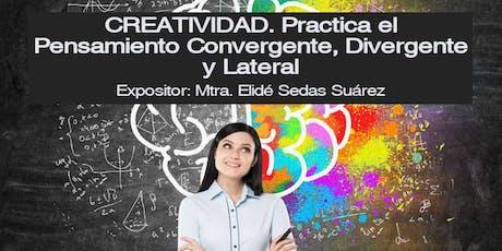 CREATIVIDAD. Practica el Pensamiento Convergente, Divergente y Lateral. boletos