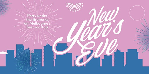 New Years Eve At GoodHeavens