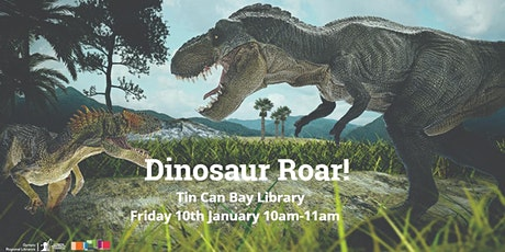 Dinosaurs Roar! -  Tin Can Bay Library tickets