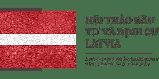 Hội thảo đầu tư và định cư Latvia