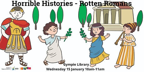 Horrible Histories: Rotten Romans - Gympie Library tickets