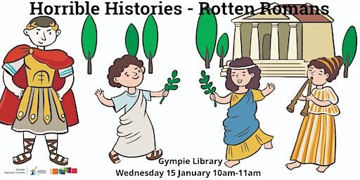 Horrible Histories: Rotten Romans - Kilkivan Library