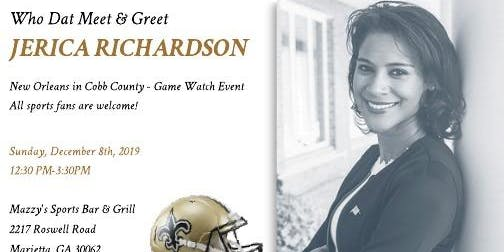 Who Dat Meet & Greet for Jerica Richardson