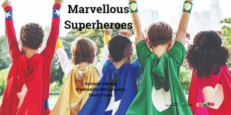 Marvellous Superheroes - Gympie Library tickets