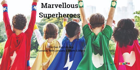 Marvellous Superheroes - Tin Can Bay Library tickets