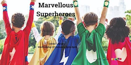 Marvellous Superheroes - Imbil Library tickets