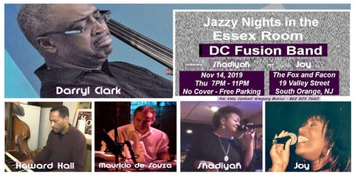 Jazzy Nights in the Essex Room w DC Fusion Band  Vocalist Shadiyah & Joy