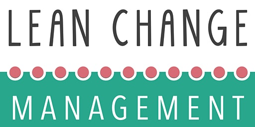 Lean Change Management - (en Français) - Certifié