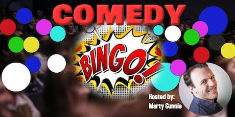 """Comedy Bingo"" Interactive comedy showcase hosted by Marty Cunnie tickets"
