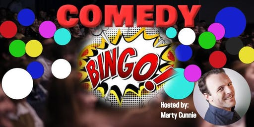 """""""Comedy Bingo"""" Interactive comedy showcase hosted by Marty Cunnie"""