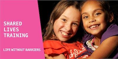 'Shared Lives' Carer Training Workshop - Shortland