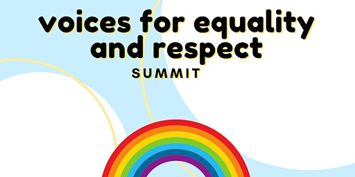 Voices for Equality and Respect Summit